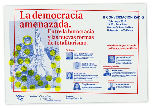 """Presentación II Conversación Zadig en Valencia """"La democracia amenazada:  entre la burocracia y las nuevas formas deltotalitarismo"""""""